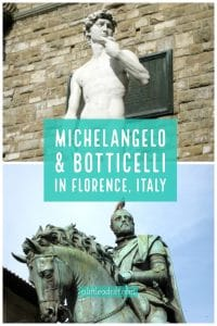 Michelangelo and Botticelli in Florence Italy