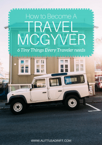 How to Be a Travel McGyver: 6 Tiny Things Every Traveler Needs