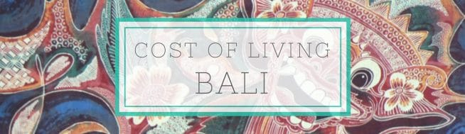 Bali Cost of Living (How Much to Live in Bali, Indonesia in 2019)