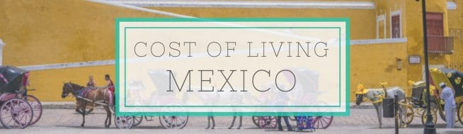 mexico cost of living
