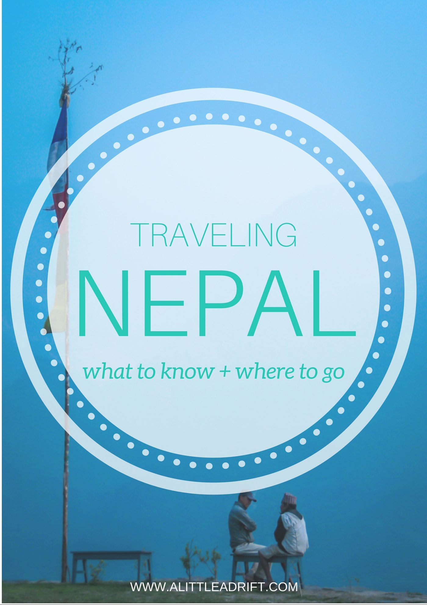 Nepal Travel Guide » All the Best Things to Do in Nepal