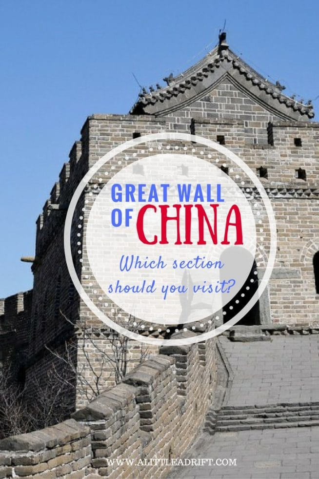 Which section to visit on the Great Wall of China