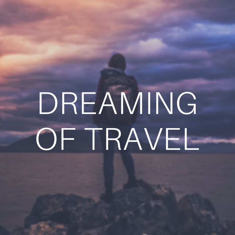 advice for travel dreamers