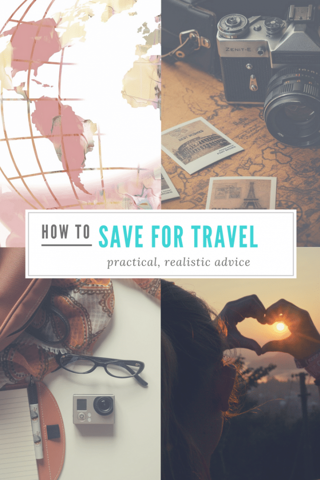How to Save Money for World Travel: Practical Tips & Advice