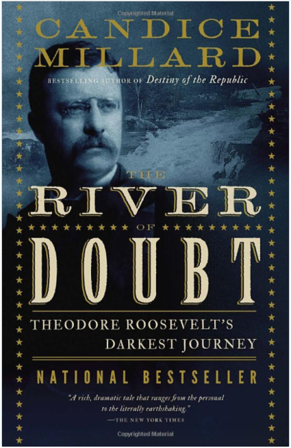 Book Review: River of Doubt by Candice Millard