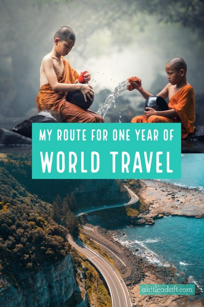 My Route for One Year of World Travel