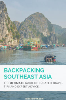 Ultimate Guide to Backpacking Southeast Asia: Essential Planning Advice & Tips. This bookmark worthy guide covers every single thing you need to know to plan a backpacking trip across #Thailand, #Laos, #Cambodia, #Myanmar, and more—discover hand-curated advice from veteran travelers, personal tips, and tons of actionable advice. #TravelTips #Wanderlust #BucketList #TravelGuide