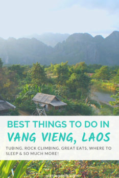 Best Things to Do in Vang Vieng, #Laos. How to enjoy the Nam Song River, rock climb through the karst countryside, eat at the mulberry farm, and so much more!